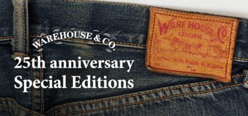 ウエアハウス25周年 Special Editions